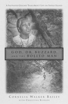 cover of God, Dr. Buzzard and the Bolito Man by Cornelia Walker Bailey, from Live Oak Public Library website